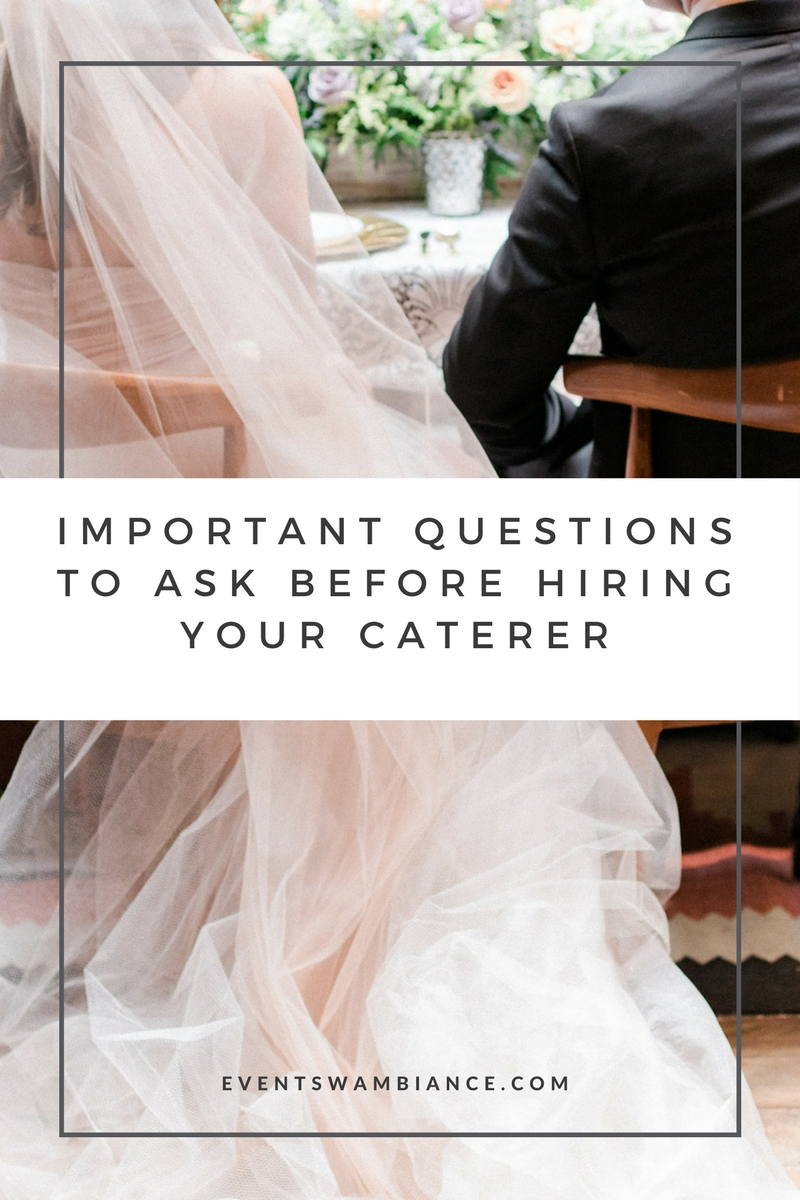 questions to ask your caterer| Events With Ambiance- Chicago Wedding Planner