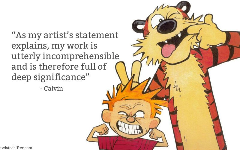 art quote meme about calvin and hobbes