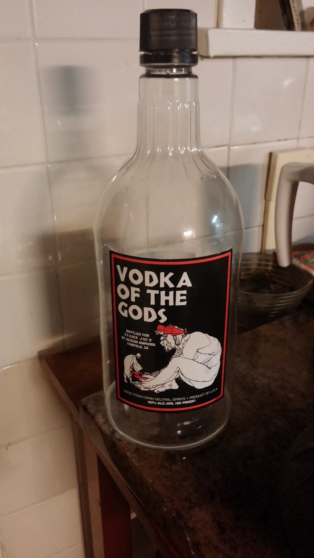 Vodka of the Gods - Much less expensive than beer. Also fewer calories. Not so interesting, however.