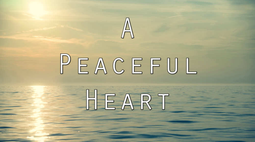 A Peaceful Heart Title.png