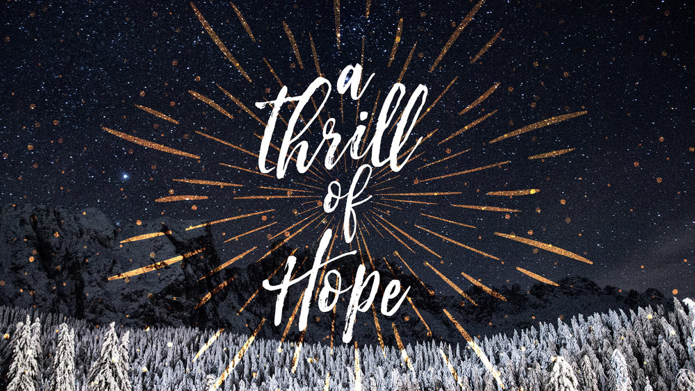 A Thrill of Hope - Projection.jpg