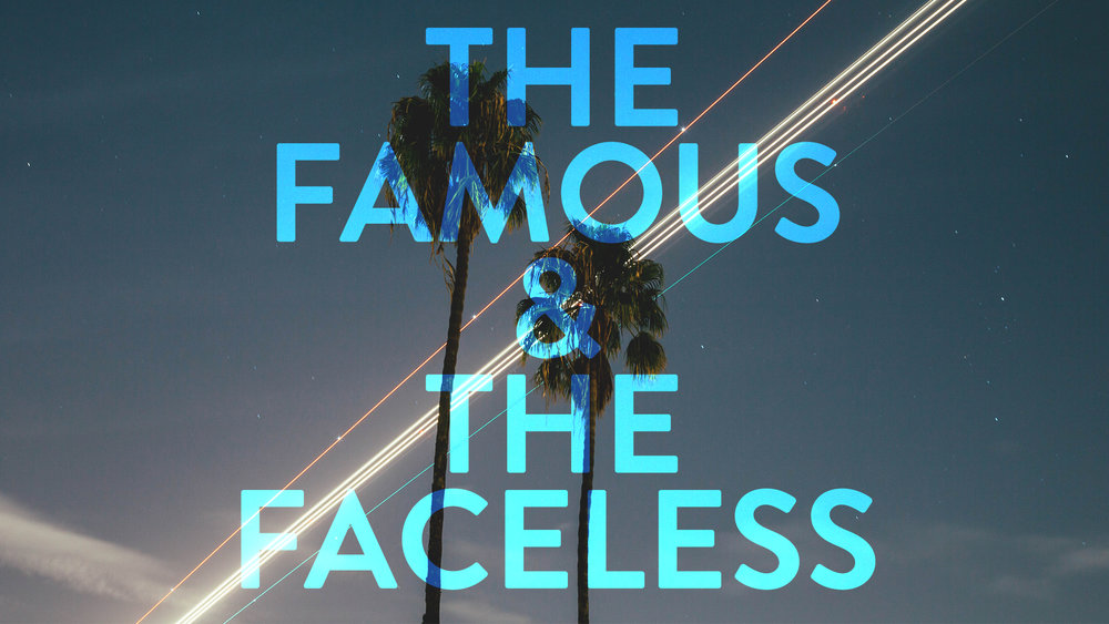 The Famous and the Faceless - Title.jpg