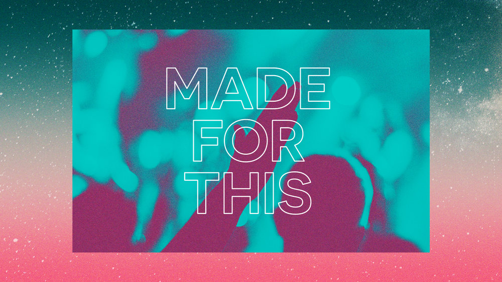 Made For This - Slide