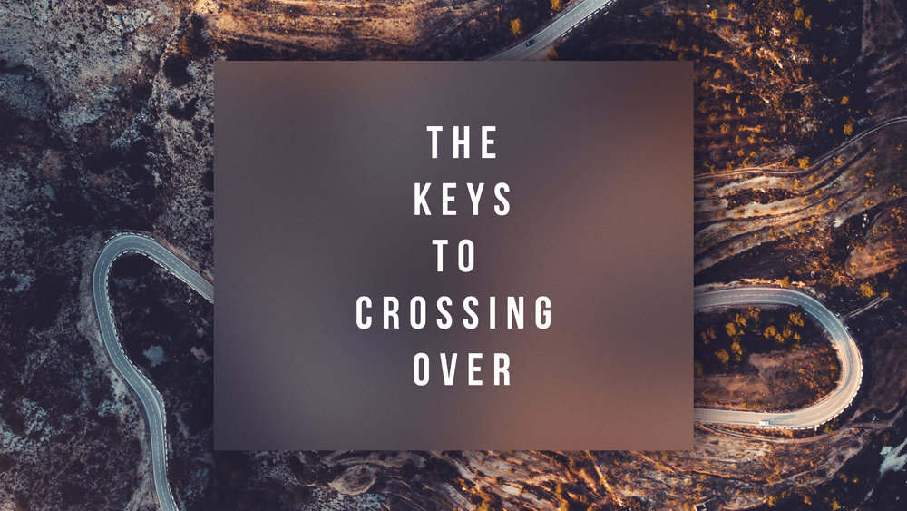 The Keys to Crossing Over - Title.jpg