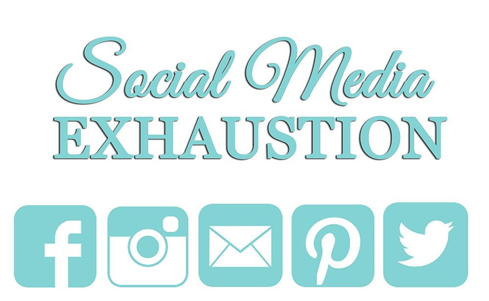 Social Media Exhaustion