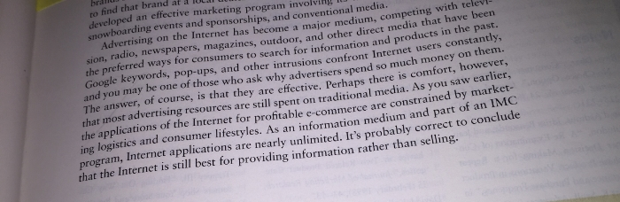 """It's probably correct to conclude that the Internet is still best for providing information rather than selling."""