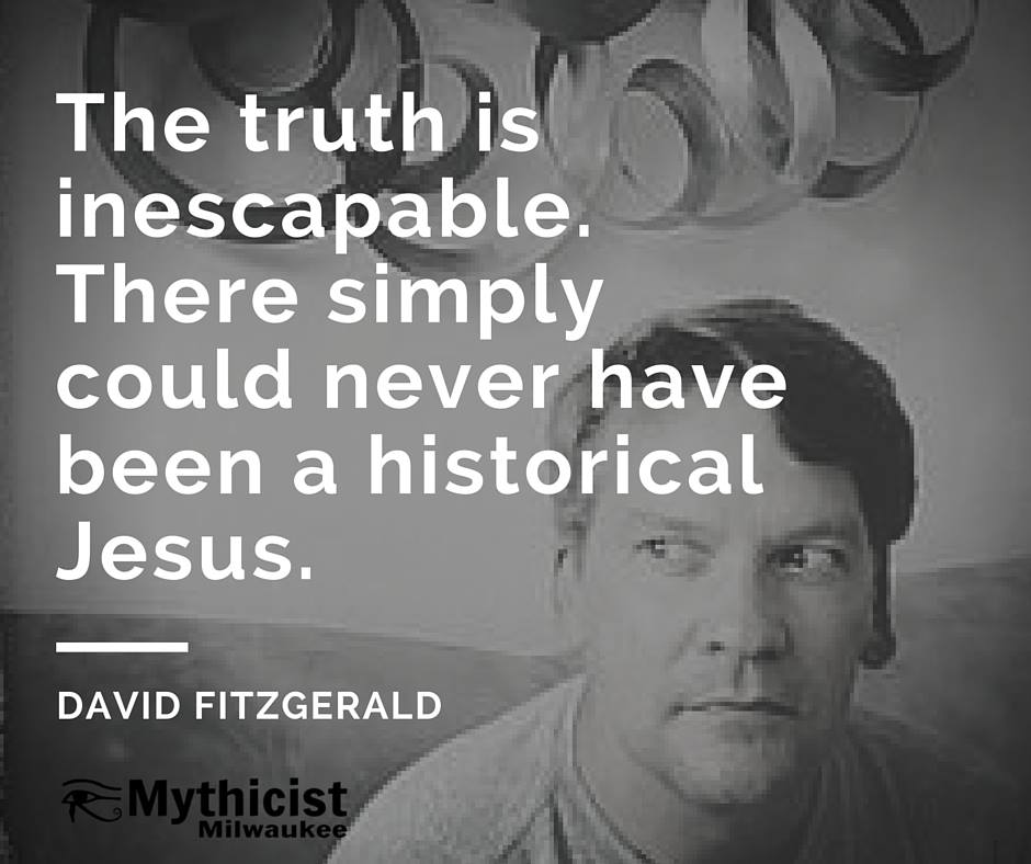 David Fitzgerald Jesus didn't exist