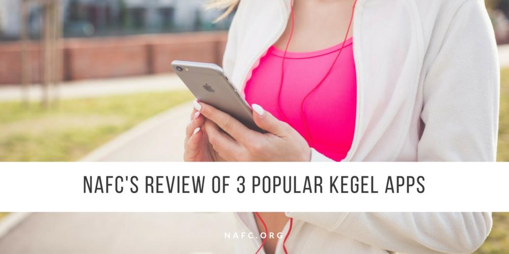 NAFC's Review Of Three Popular Kegel Apps