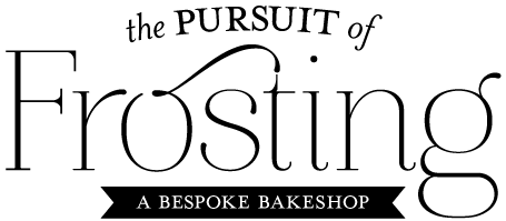 The Pursuit of Frosting | A Bespoke Bakeshop
