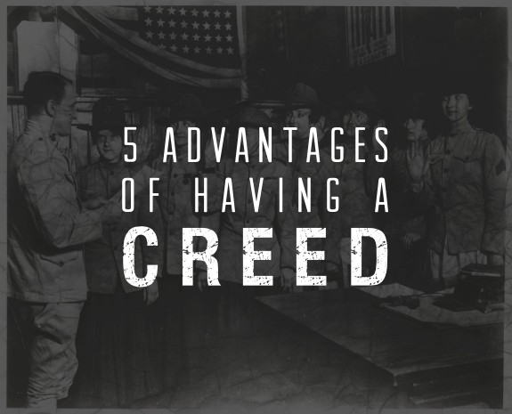 5 Advantages Of Having a Creed