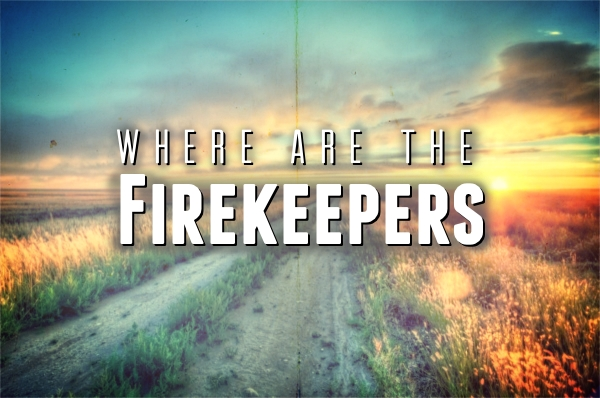 Where are the Firekeepers