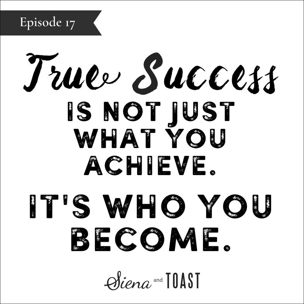 17 True Success-it's who you become.jpg
