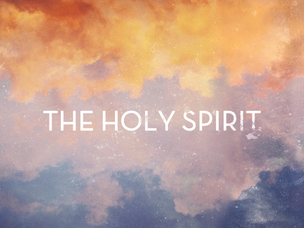 The Holy Spirit- Fall 2014