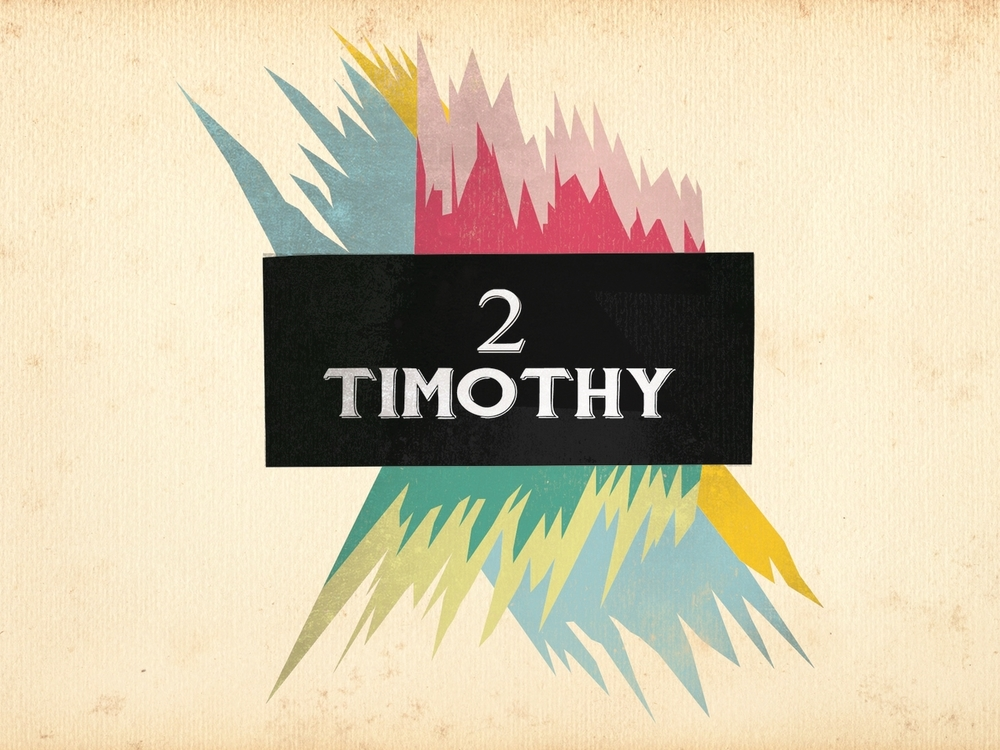 2nd Timothy- Fall 2014