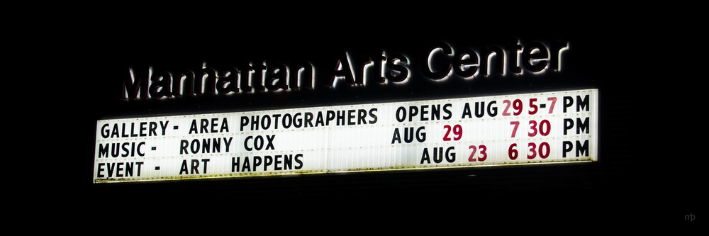Manhattan Arts Center Sign.