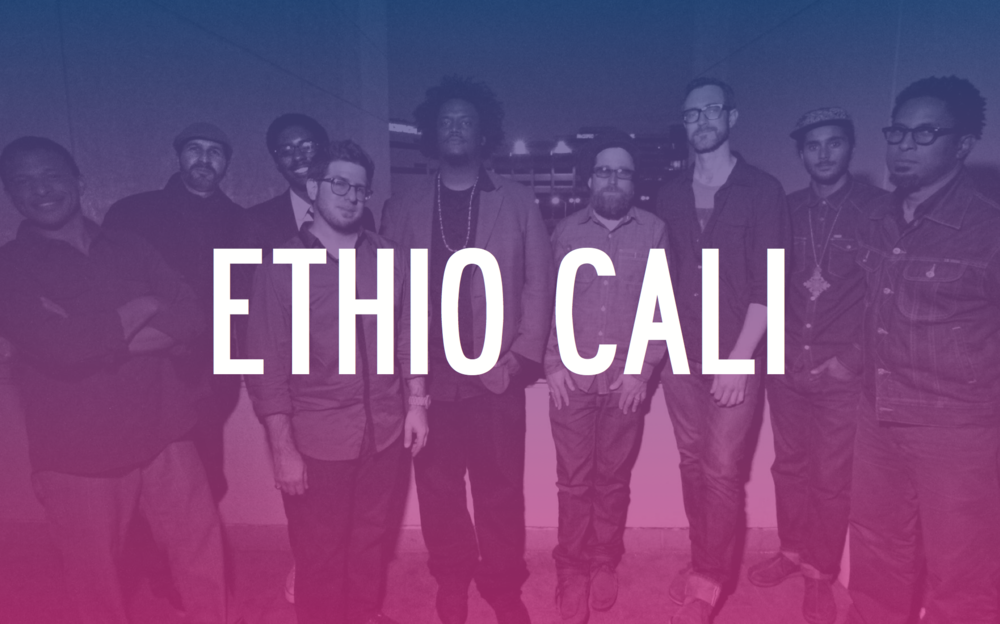 SUNDAY, JULY 19 | CLICK FOR TICKETS ETHIO-JAZZ