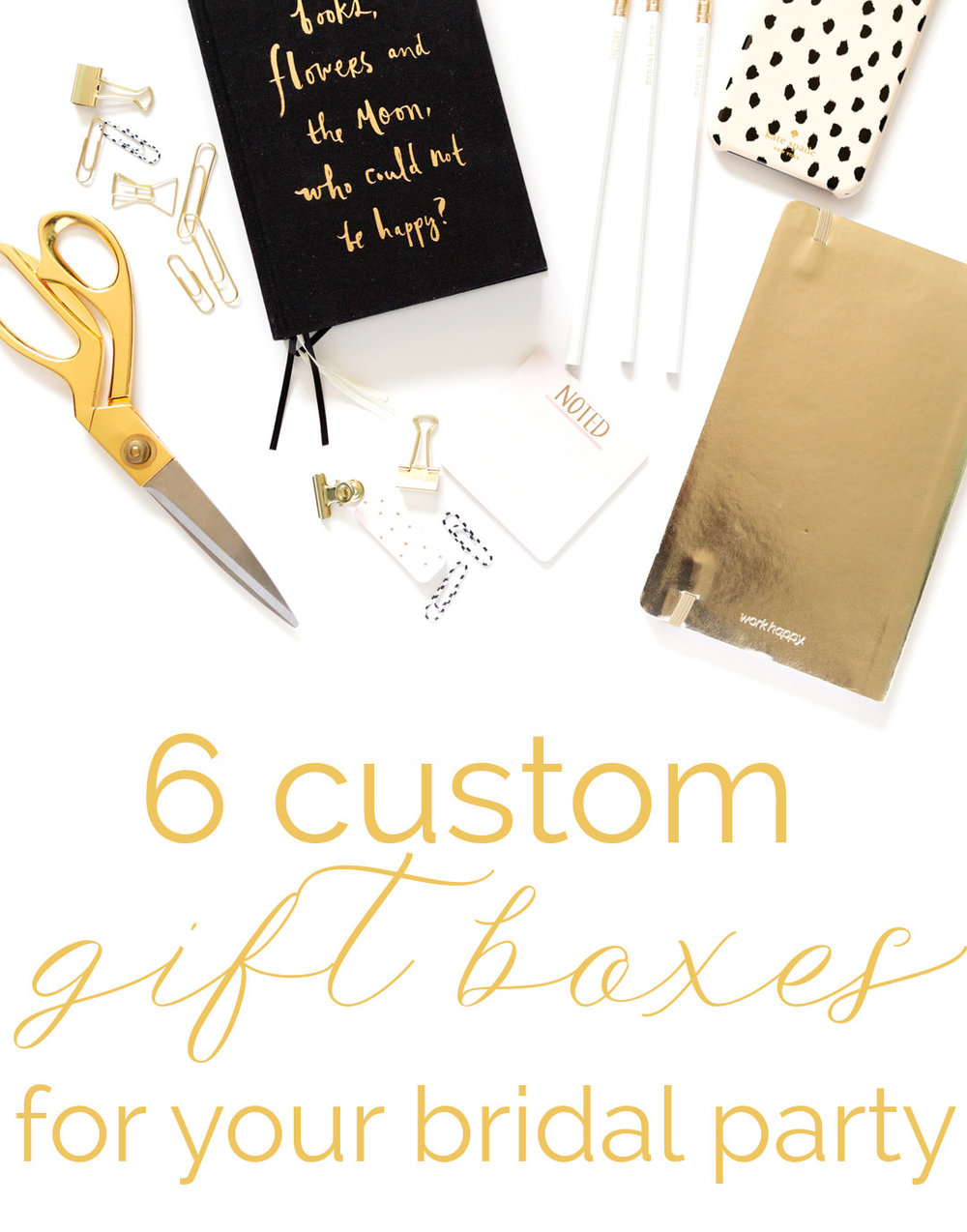 Curated gift boxes for your bridal party.  Gift boxes you can buy or DIY.