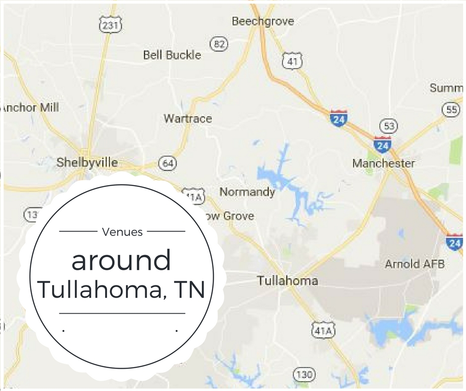 Wedding venues in TN near TUllahoma, Bell Buckle, Manchester, Shelbyville, Normandy