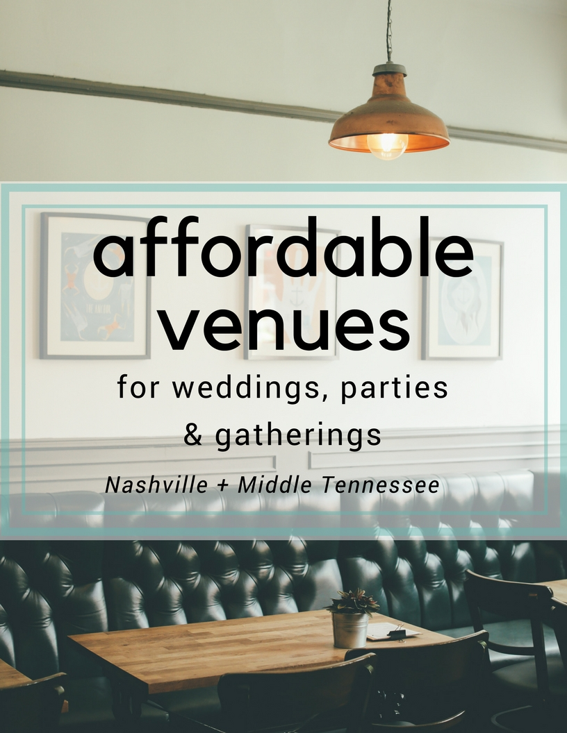 Affordable Venues In Nashville Middle TN