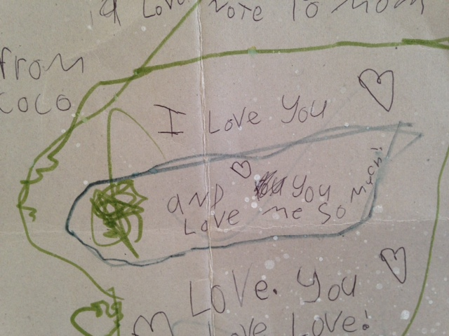 """Another love letter. Note the confidence: """"I love you and you love me so much."""" It's true."""