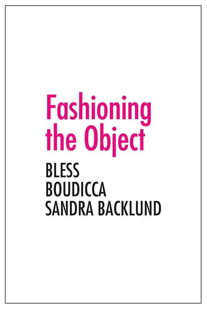 Fashioning the Object