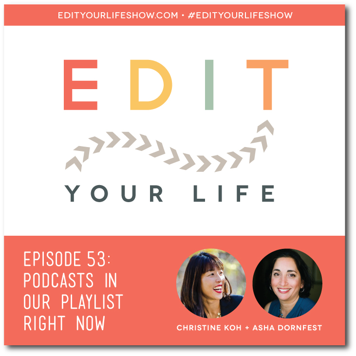 Edit Your Life Podcasts.jpeg