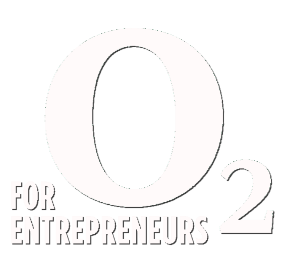 O2 for Entrepreneurs