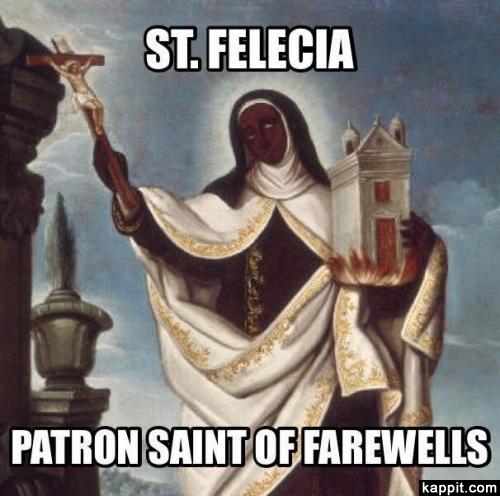 St. Felicia patron saint of farewells.jpg