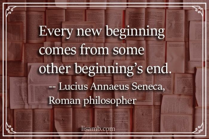 new beginning new end_Seneca the younger quote.jpg