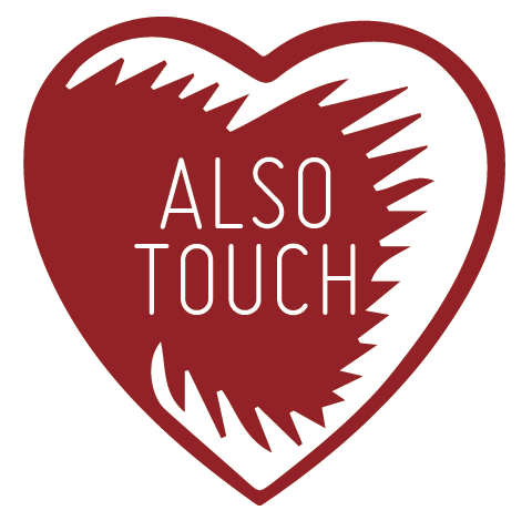 Also Touch...