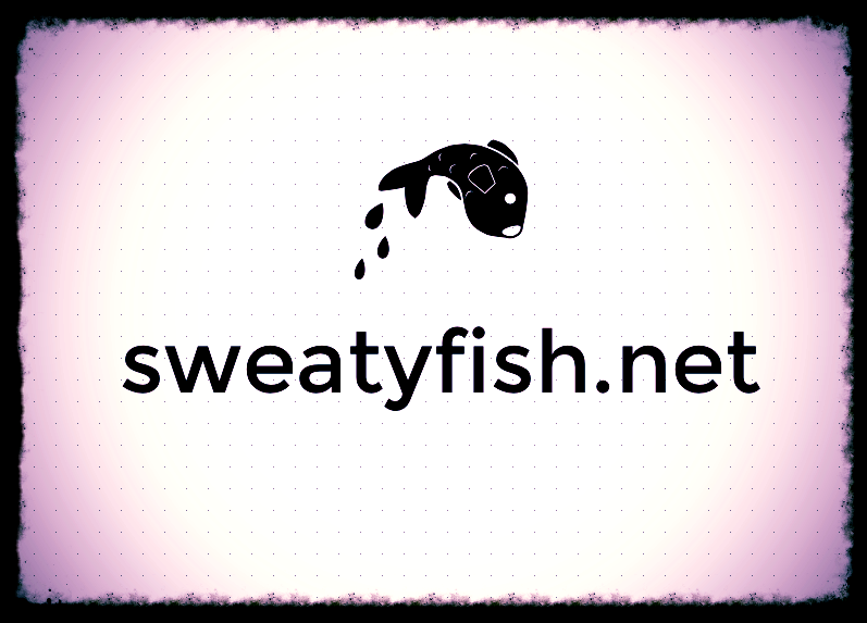 Sweatyfish.net