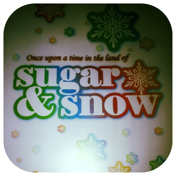 Sugar and Snow..