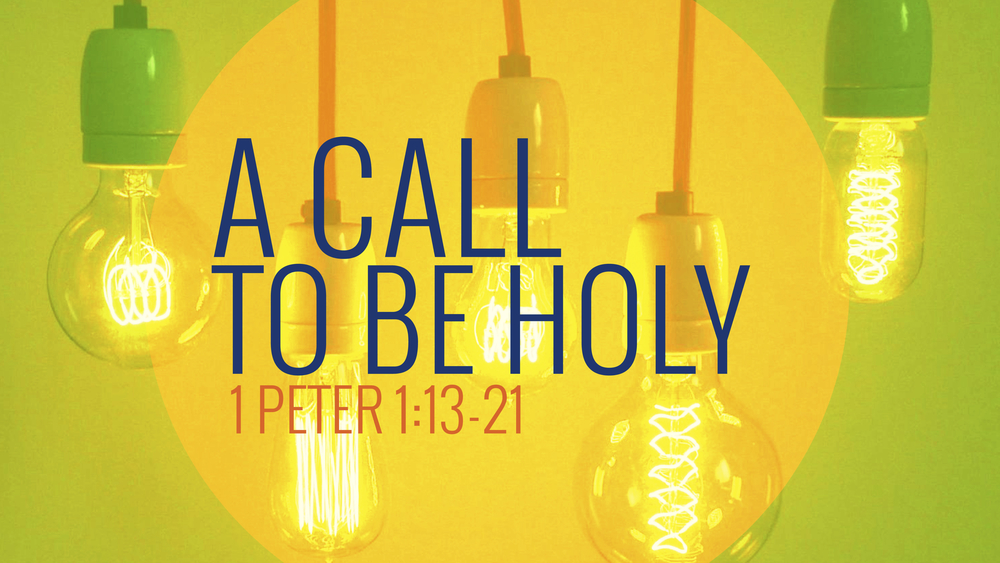 2014-03-30 A Call To Be Holy.jpg
