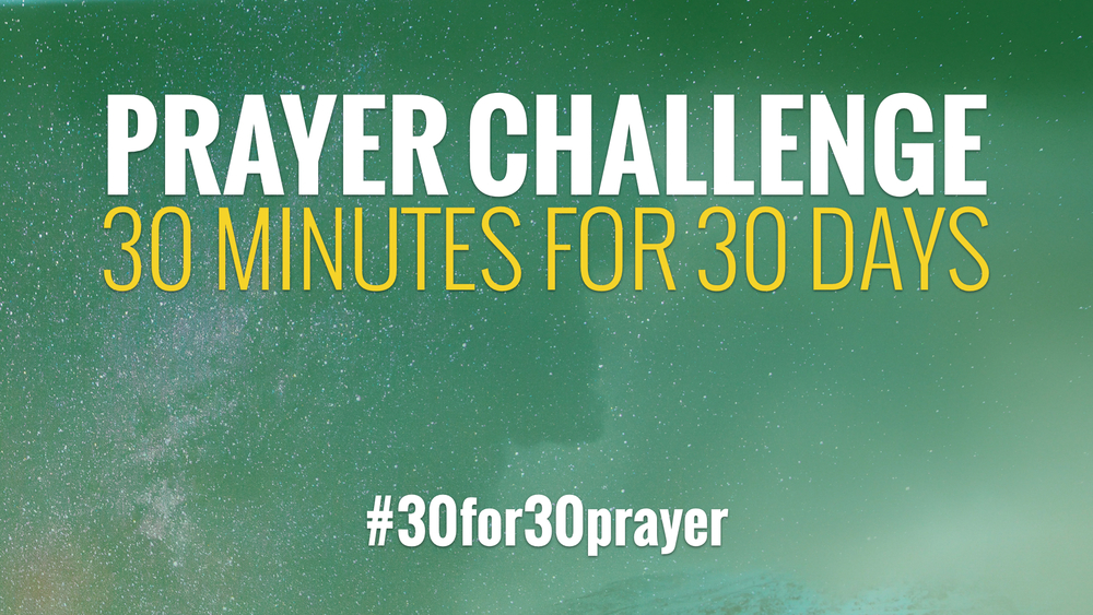 Prayer challenge redemption church delray beach our 30 for 30 prayer challenge is an invitation for you to join us praying for 30 minutes per day for the next 30 days as you have probably noticed altavistaventures Choice Image