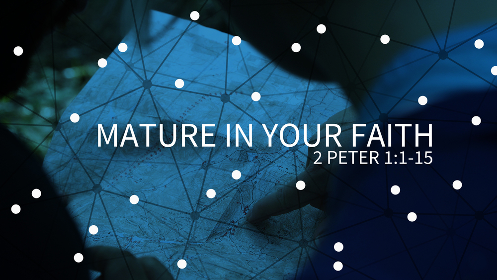 Mature in your faith