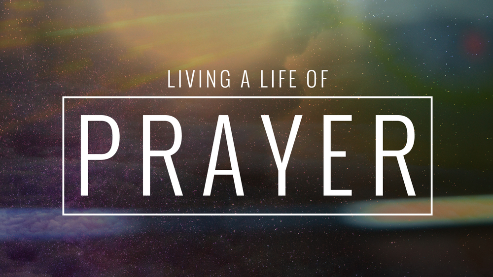 Living A Life of Prayer -title-.jpg