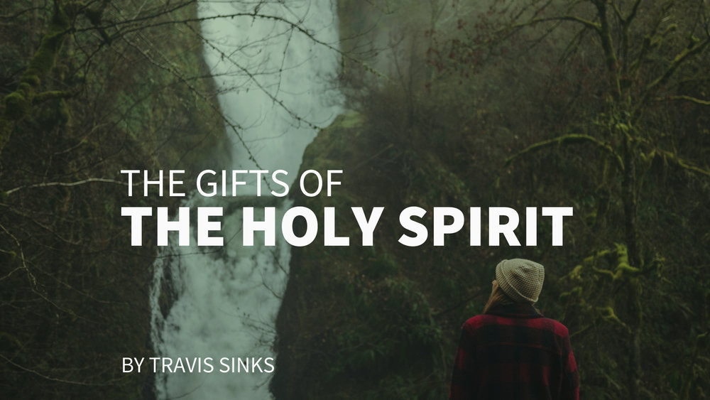 holy spirit gifts by travis.jpg