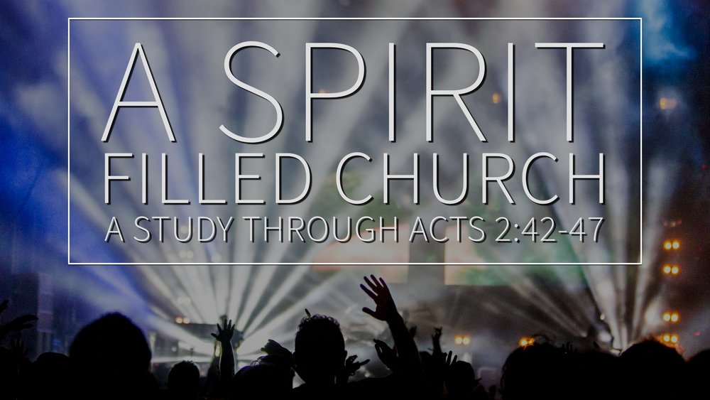 2017-02-12 A Spirit Filled Church.jpg