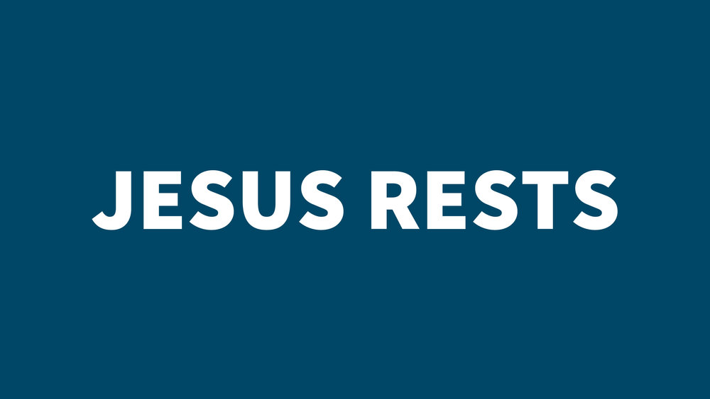 Mark 6 - Jesus rests (blue).jpg
