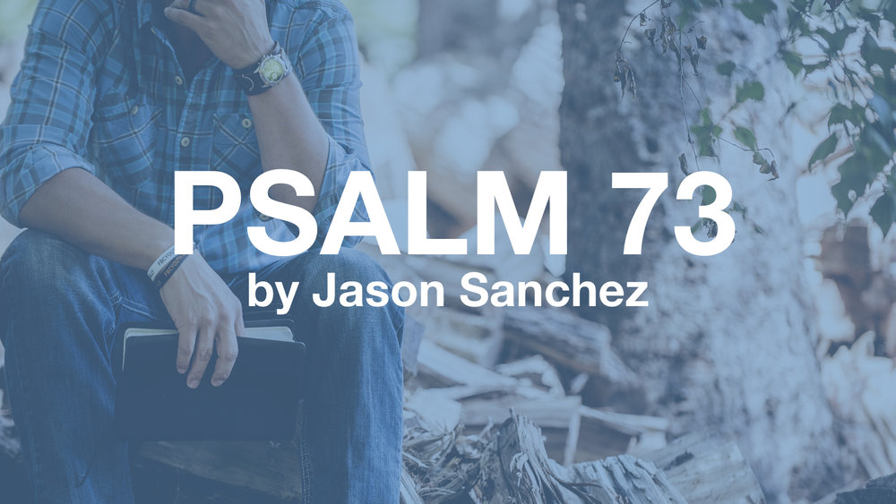 psalm 73.001.jpeg