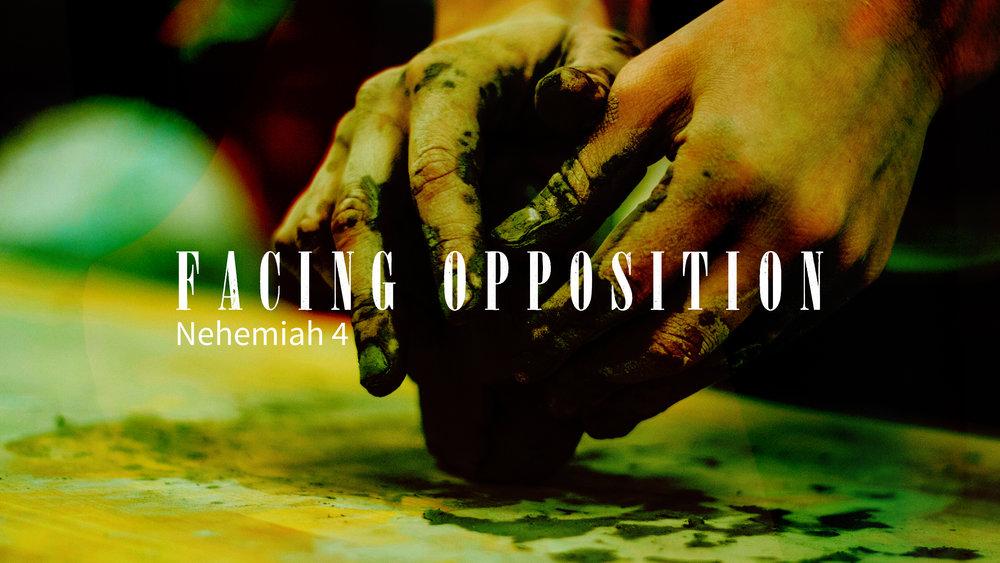 Neh 4 - Facing Opposition.jpg