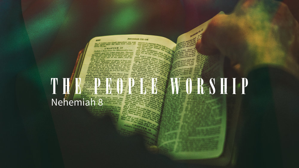 The People Worship - Nehemiah 8.jpg