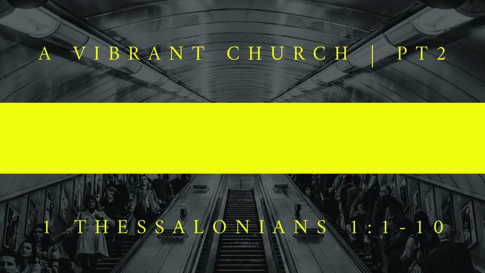 3 - A Vibrant Church - pt2.jpg