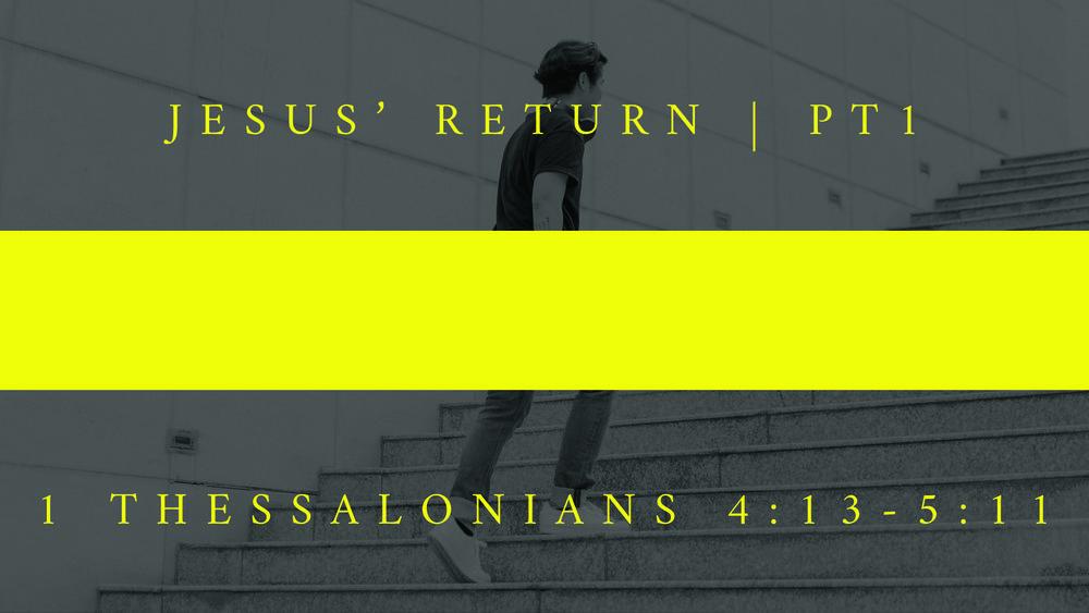 11 - Jesus' Return - pt1.jpg