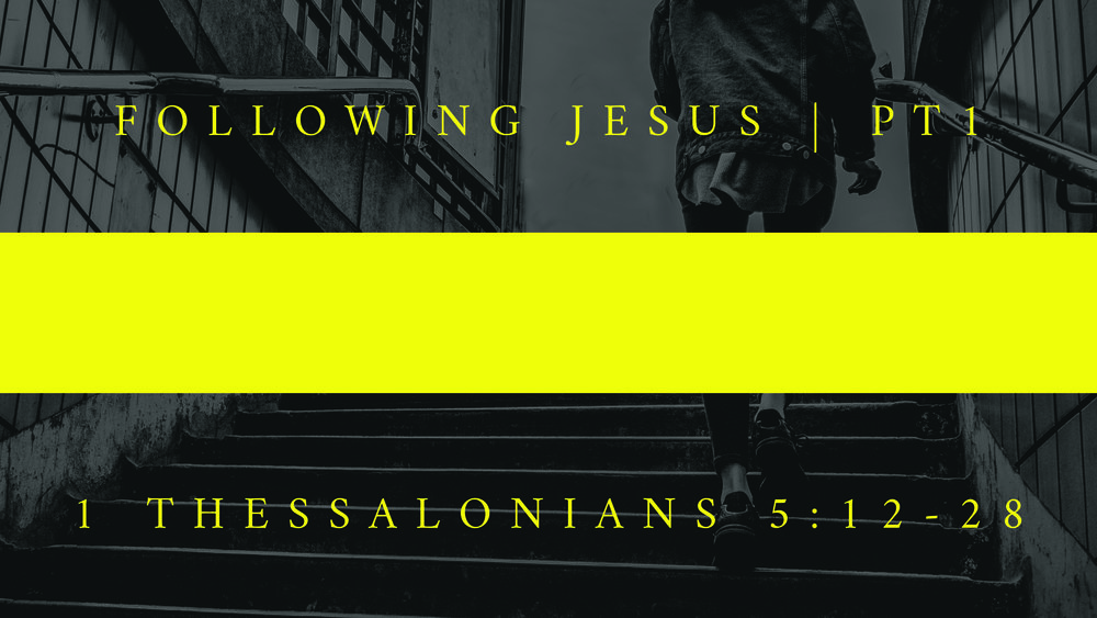 13 - Following Jesus - pt1.jpg