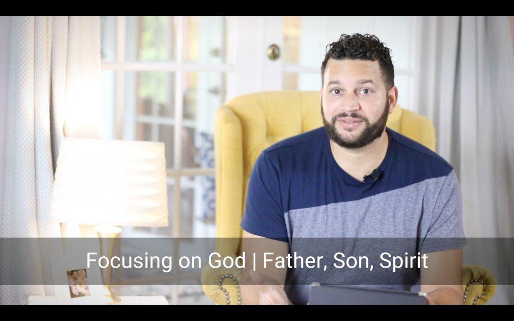 Focusing On God | Father, Son, Spirit.jpg