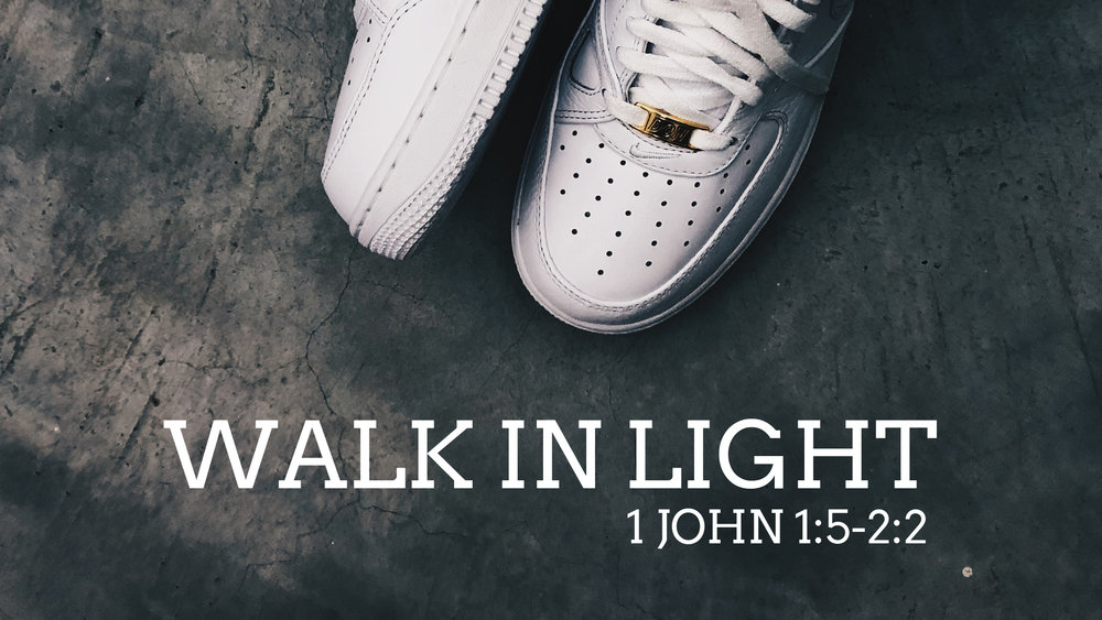 Walk In Light.jpg