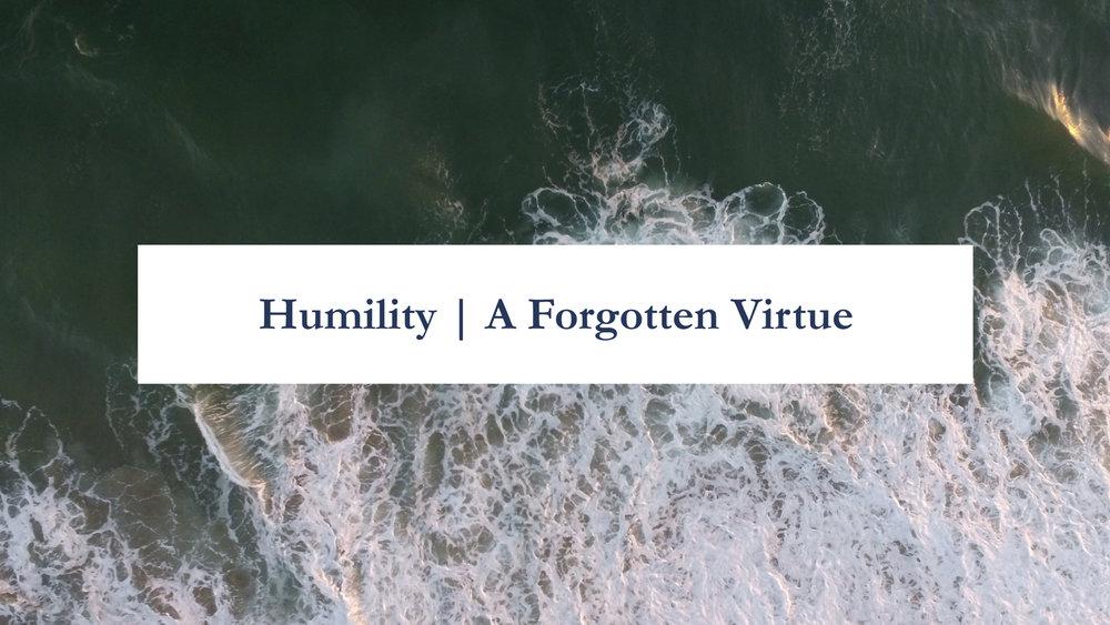 Humility- A Forgotten Virtue | Romans 1.16-32.014.jpeg