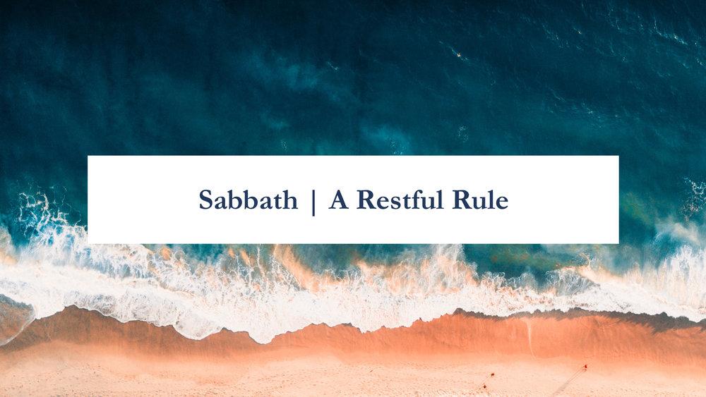 Sabbath - A Restful Rule.jpg