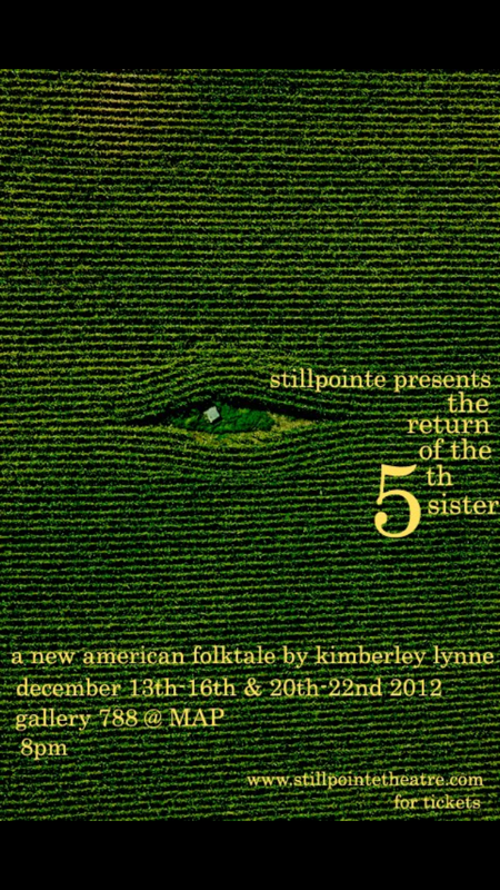 "Poster for Lynne's ""Return of the 5th Sister,"" as performed by Stillpointe Theatre Initiative."